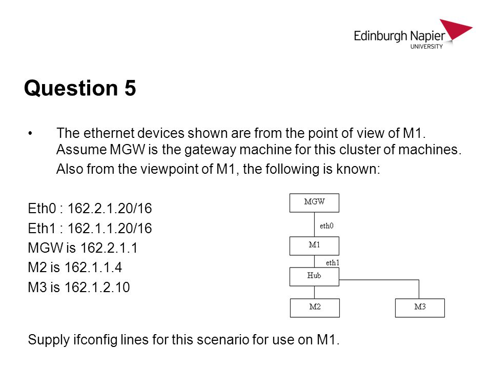 Question 5 The ethernet devices shown are from the point of view of M1.