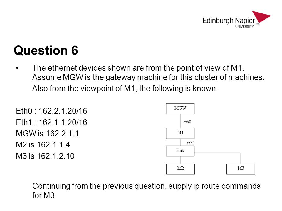 Question 6 The ethernet devices shown are from the point of view of M1.