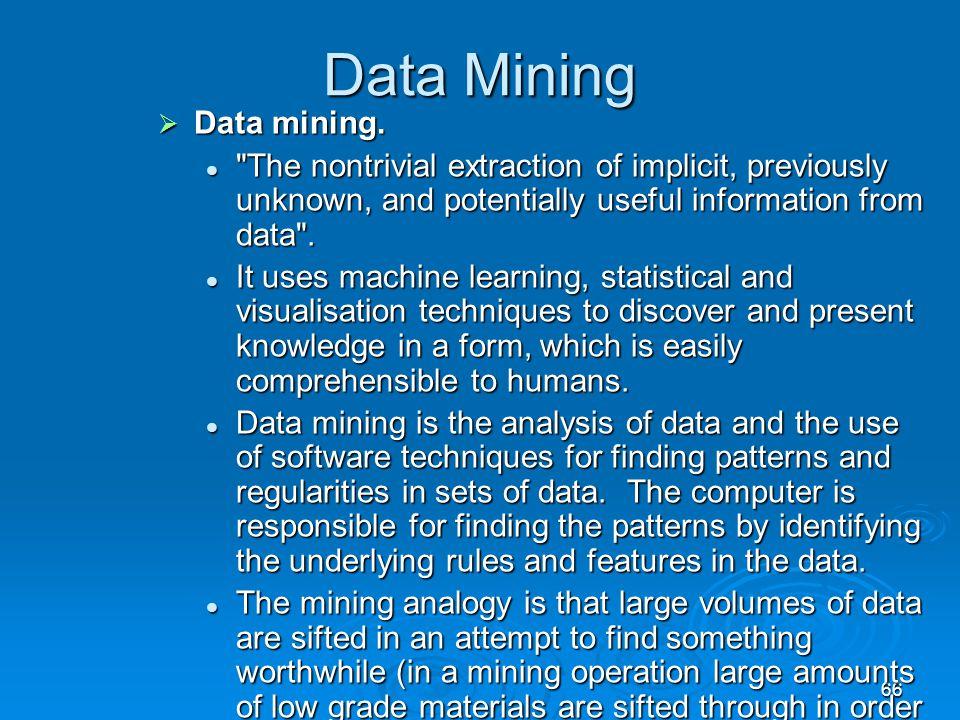 66 Data Mining  Data mining.