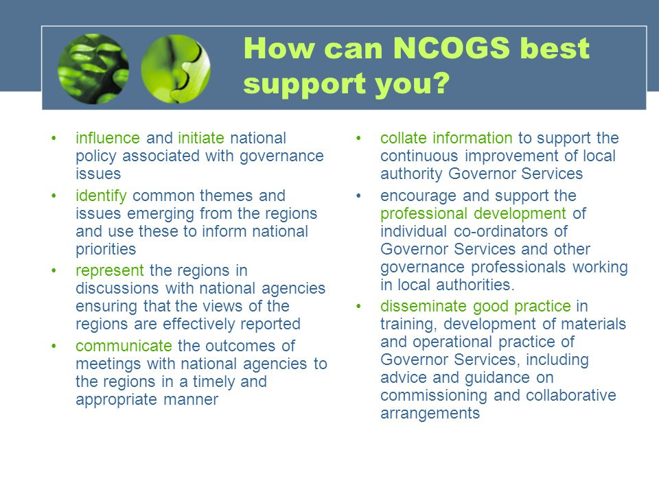 How can NCOGS best support you.