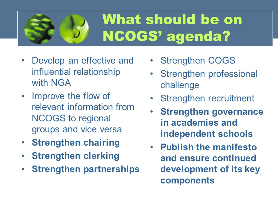 What should be on NCOGS' agenda.