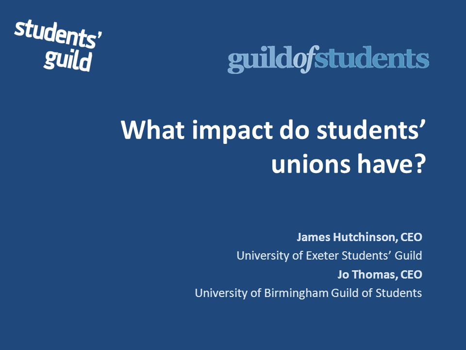 What impact do students' unions have.