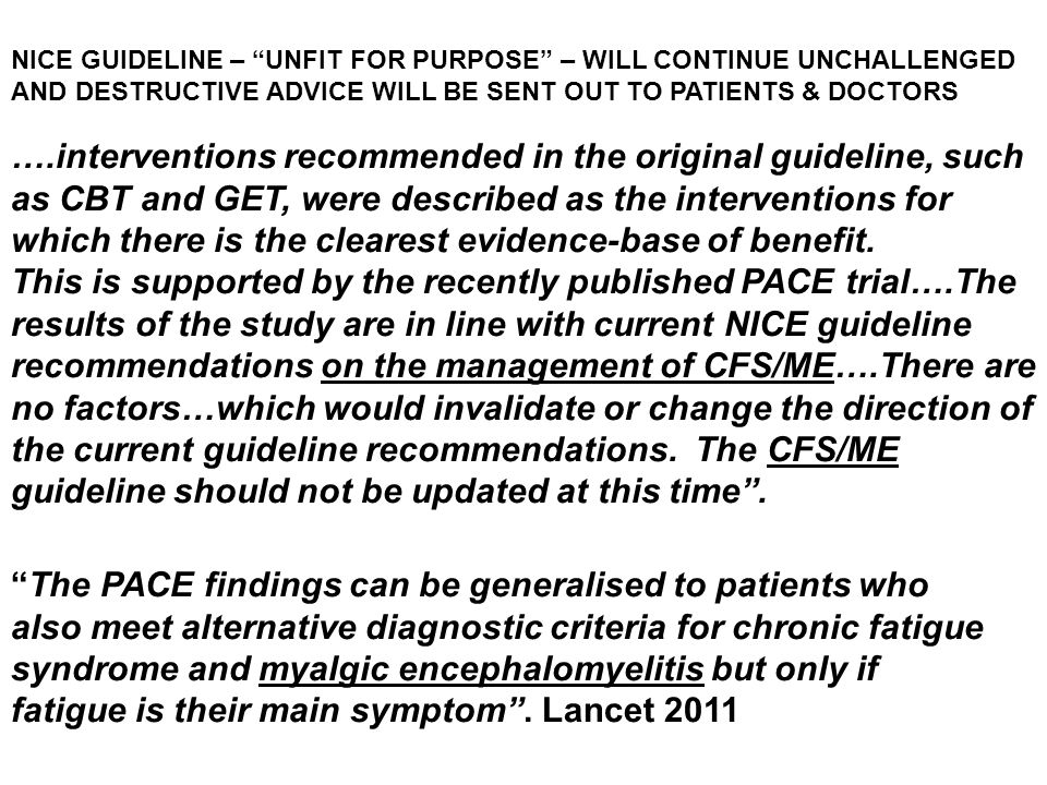 """NICE GUIDELINE – """"UNFIT FOR PURPOSE"""" – WILL CONTINUE UNCHALLENGED AND DESTRUCTIVE ADVICE WILL BE SENT OUT TO PATIENTS & DOCTORS ….interventions recomm"""