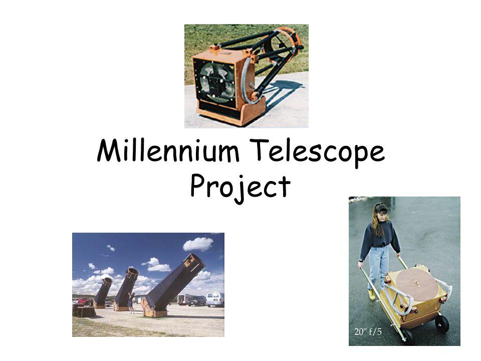 Millennium Telescope Project