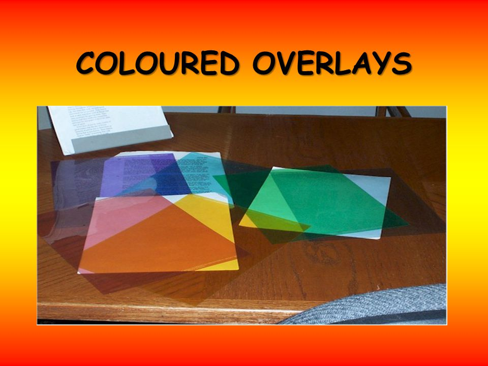 COLOURED OVERLAYS