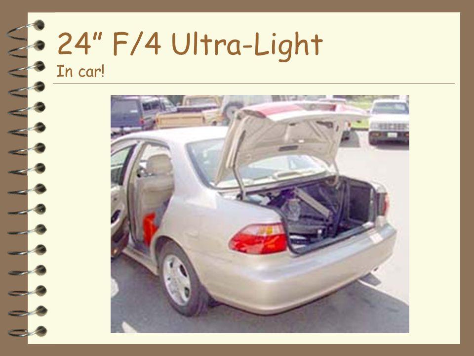 24 F/4 Ultra-Light In car!