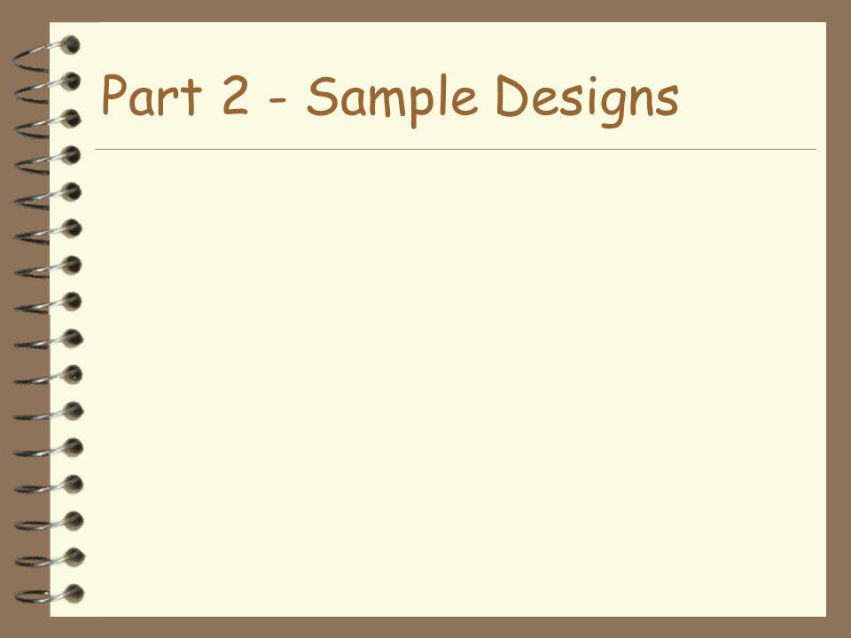 Part 2 - Sample Designs