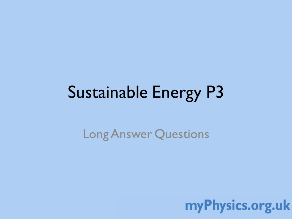 Sustainable Energy P3 Long Answer Questions