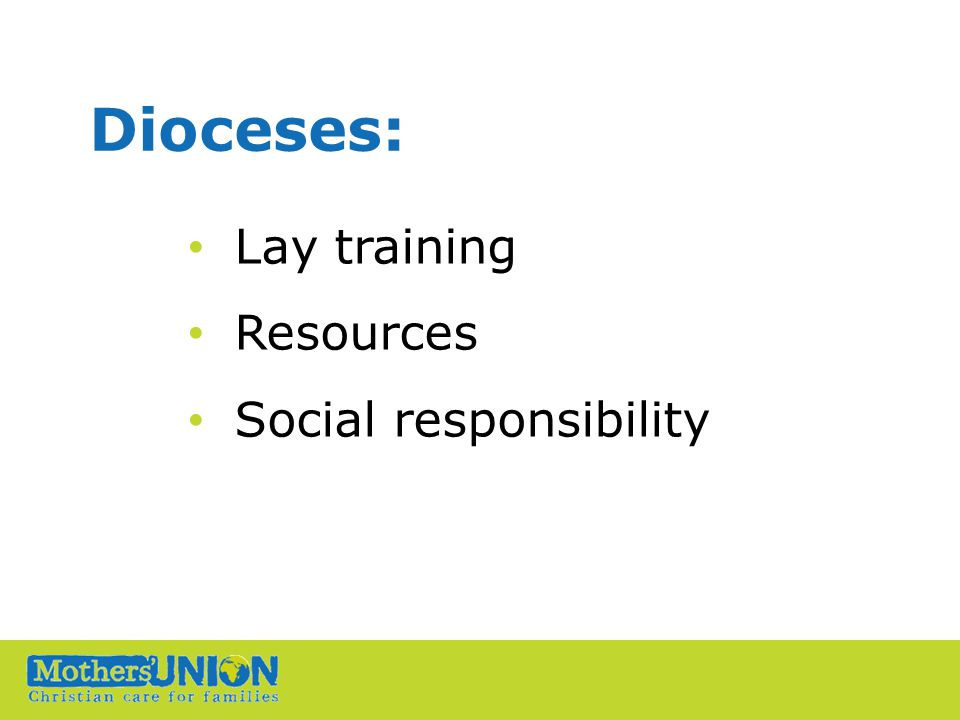 Dioceses: Lay training Resources Social responsibility