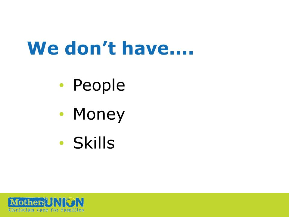 We don't have.... People Money Skills