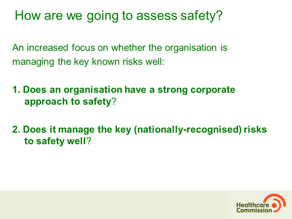 How are we going to assess safety.