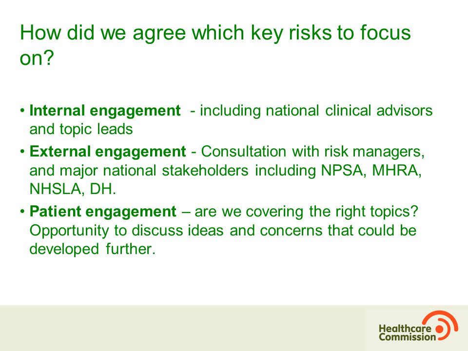 How did we agree which key risks to focus on.