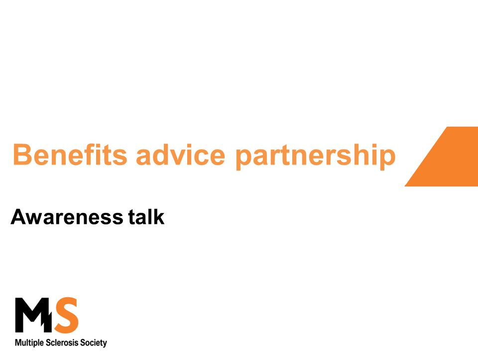 Benefits advice partnership Awareness talk