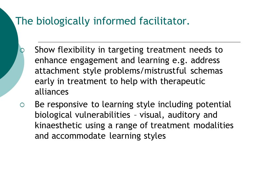 The biologically informed facilitator.