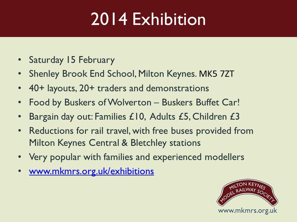 2014 Exhibition Saturday 15 February Shenley Brook End School, Milton Keynes.