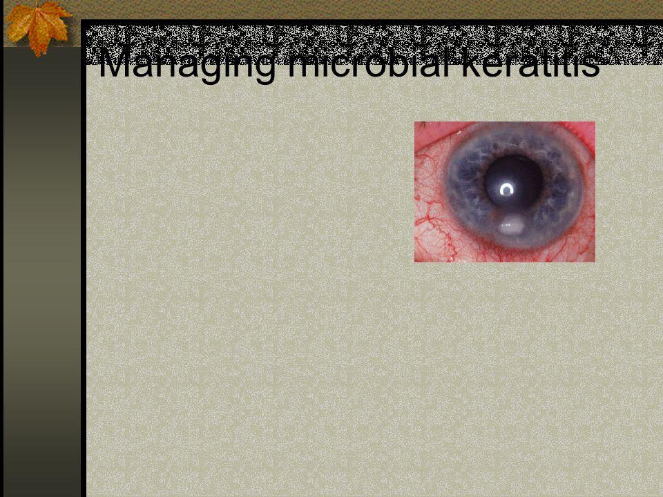 Managing microbial keratitis
