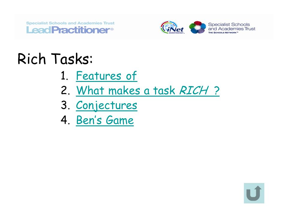 Rich Tasks: 1. Features ofFeatures of 2. What makes a task RICH What makes a task RICH .