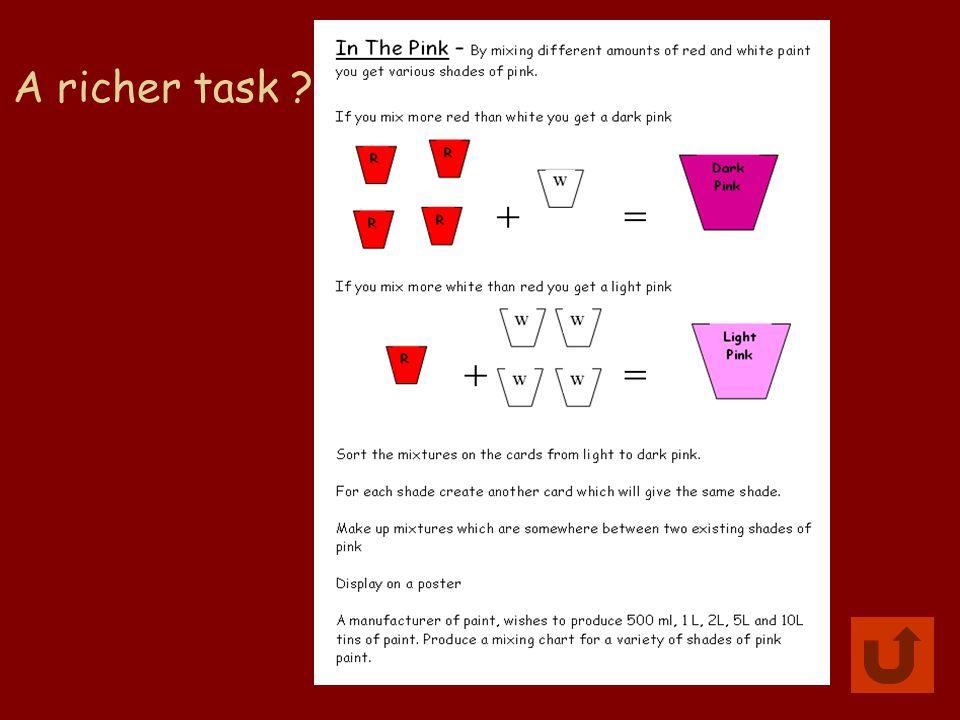 A richer task ?