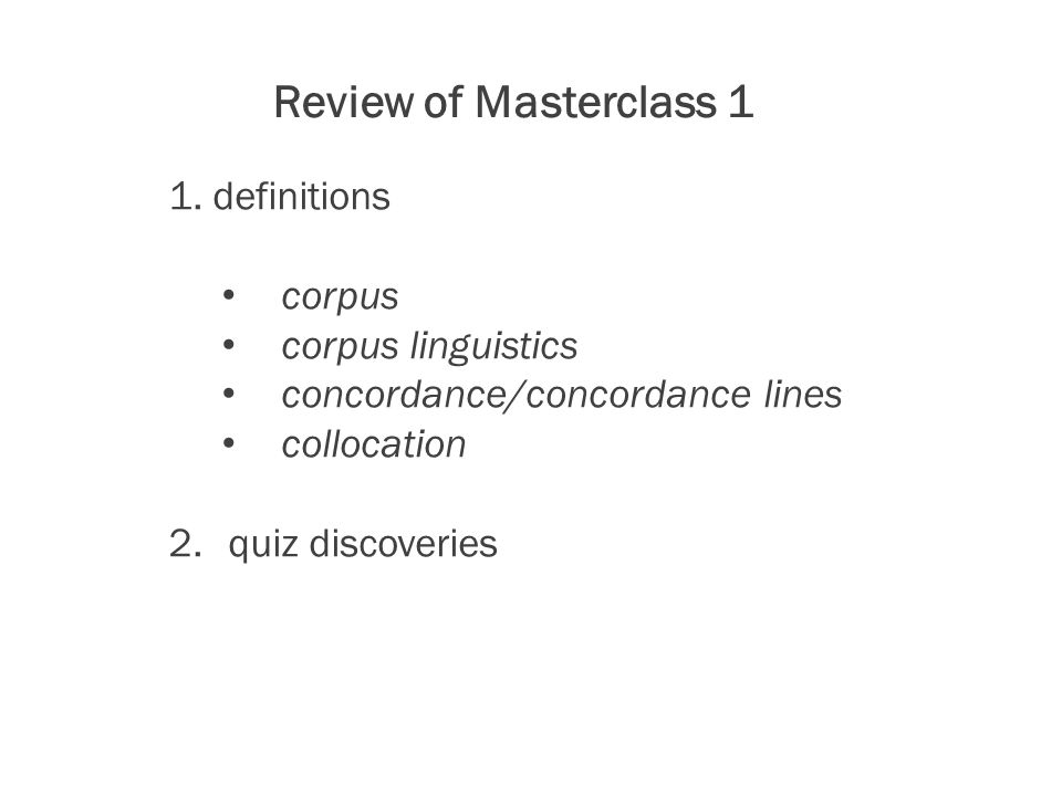 Review of Masterclass 1 1.