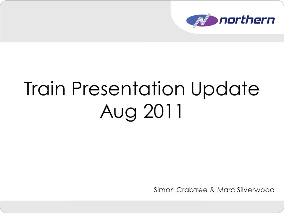 Train Presentation Background Train Presentation covers all aspects of Cleaning and Maintenance within Northern's Engineering department, with 290 trains (644 Vehicles) covered by our three main depots Neville Hill (East) Heaton (North) Newton Heath (West) 320 Train Presentation staff carry out cleaning duties 7 days a week Methods C6 Works B Exam Work Periodic Heavy Cleaning Night Cleaning Turnaround Cleaning Onboard Cleaning