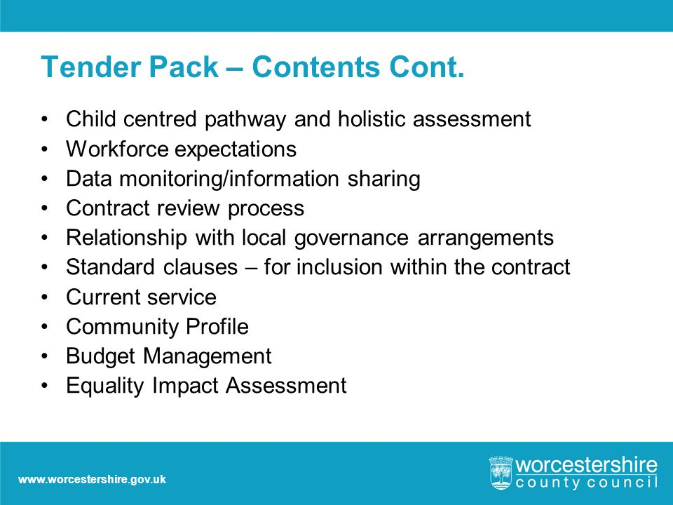 www.worcestershire.gov.uk Tender Pack – Contents Cont.