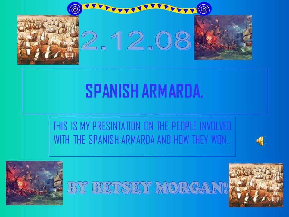 SPANISH ARMARDA.