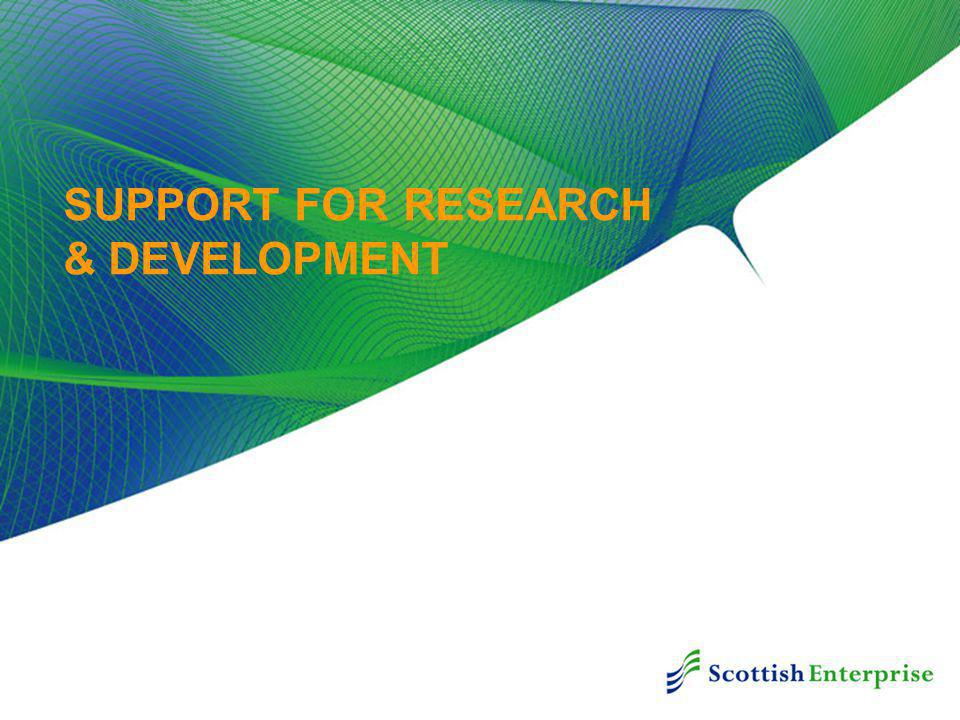 SUPPORT FOR RESEARCH & DEVELOPMENT