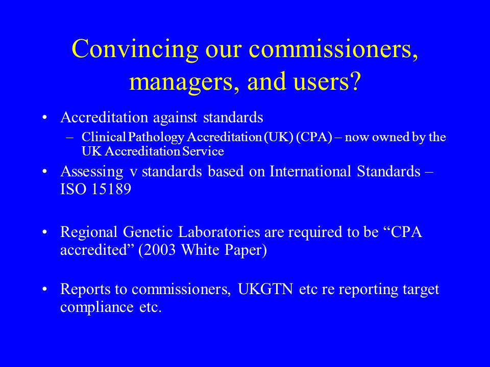 Convincing our commissioners, managers, and users.