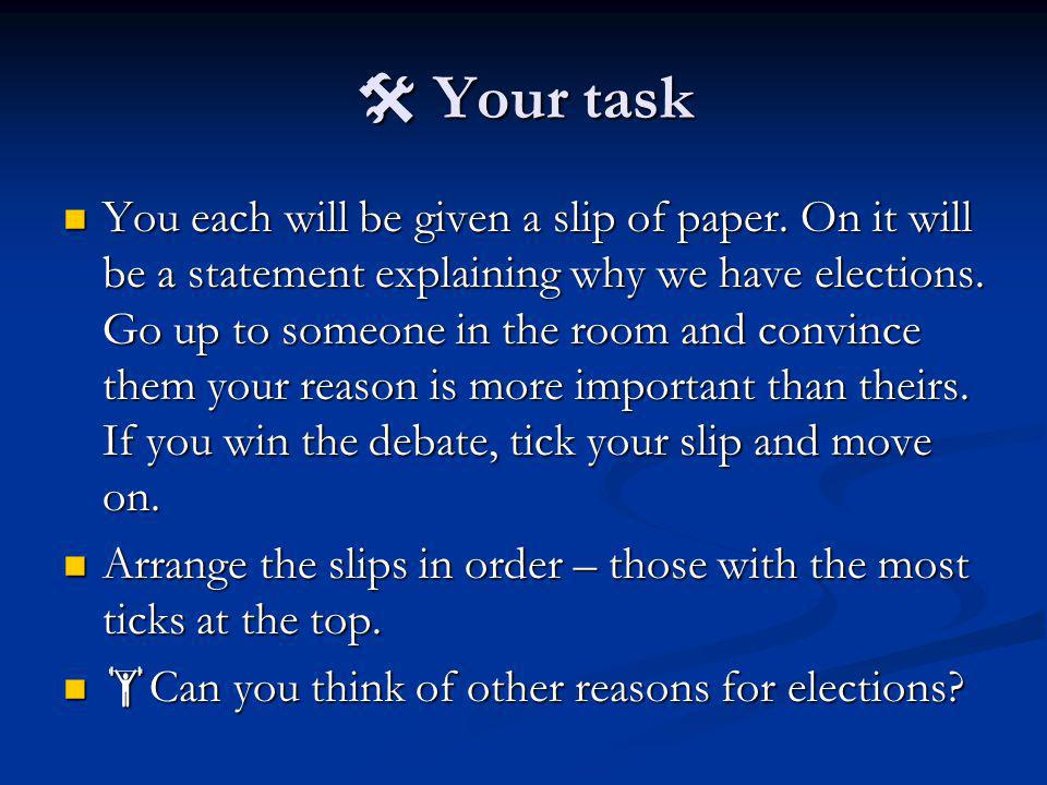  Your task You each will be given a slip of paper.