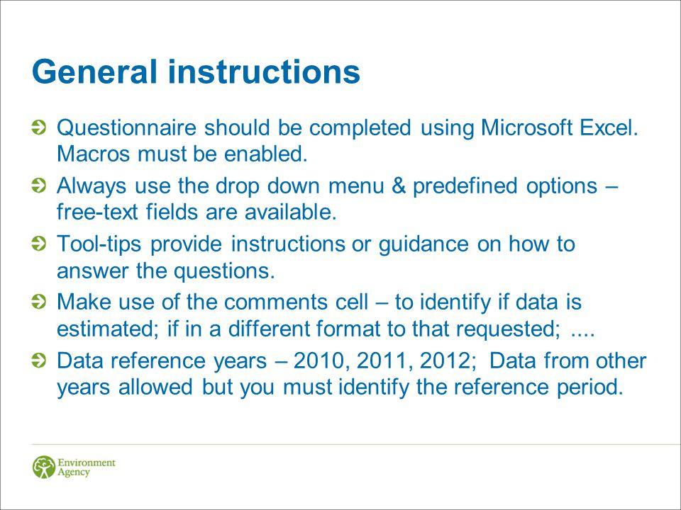 General instructions Questionnaire should be completed using Microsoft Excel.