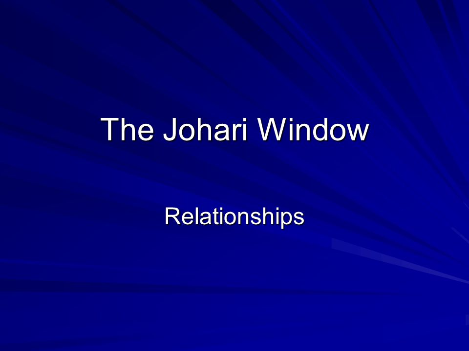 The Johari Window Relationships