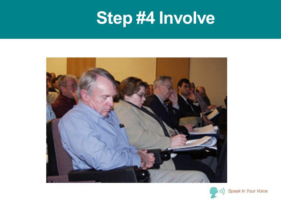 Step #4 Involve