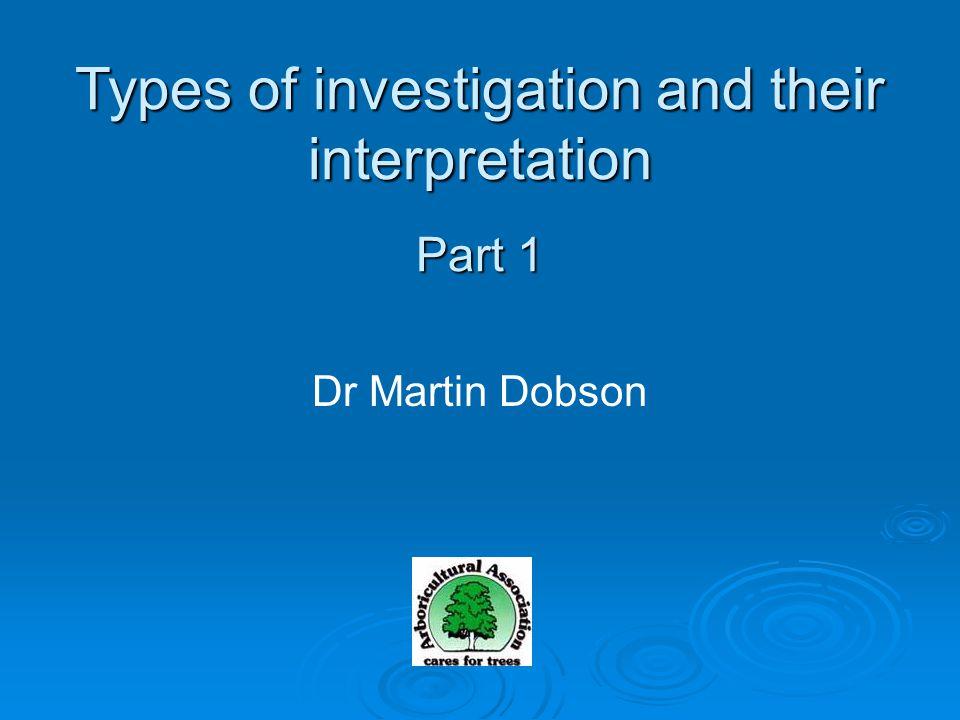 Dr Martin Dobson Types of investigation and their interpretation Part 1