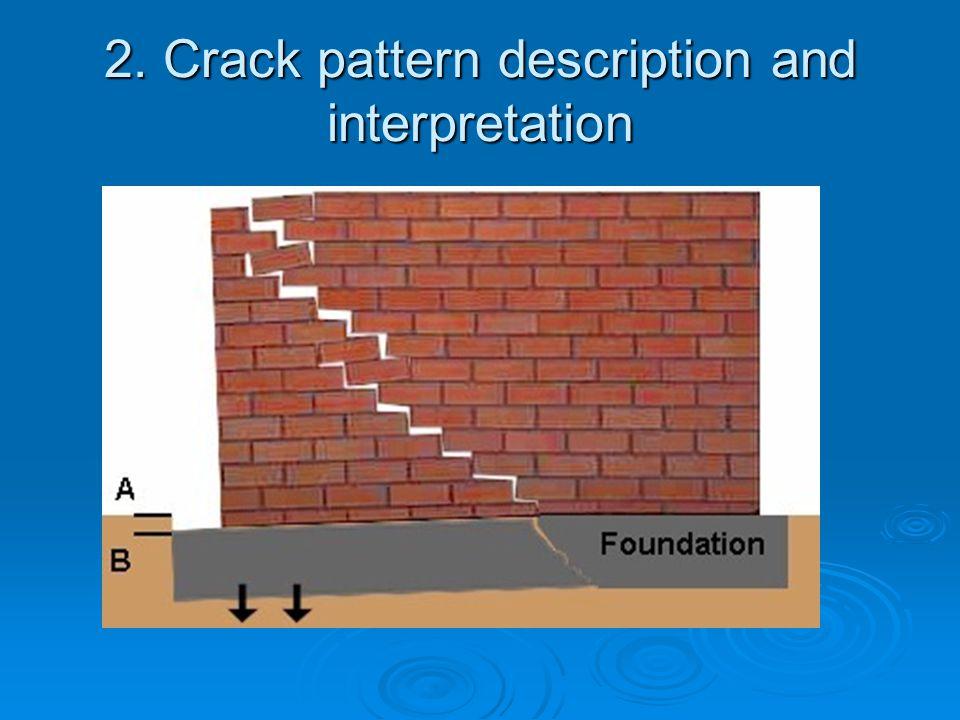 2. Crack pattern description and interpretation