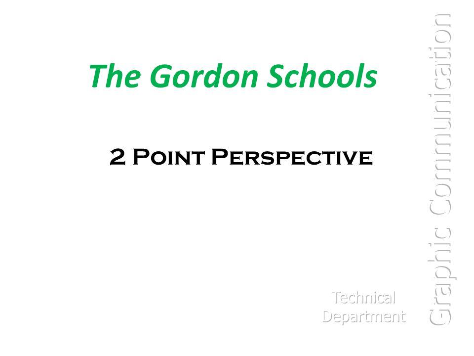 The Gordon Schools 2 Point Perspective