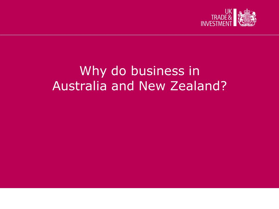 Why do business in Australia and New Zealand