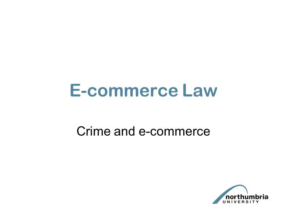 E-commerce Law Crime and e-commerce