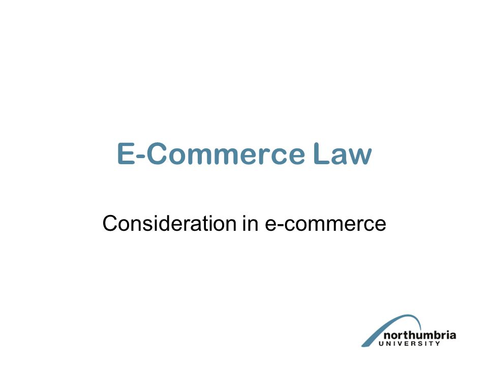 E-Commerce Law Consideration in e-commerce