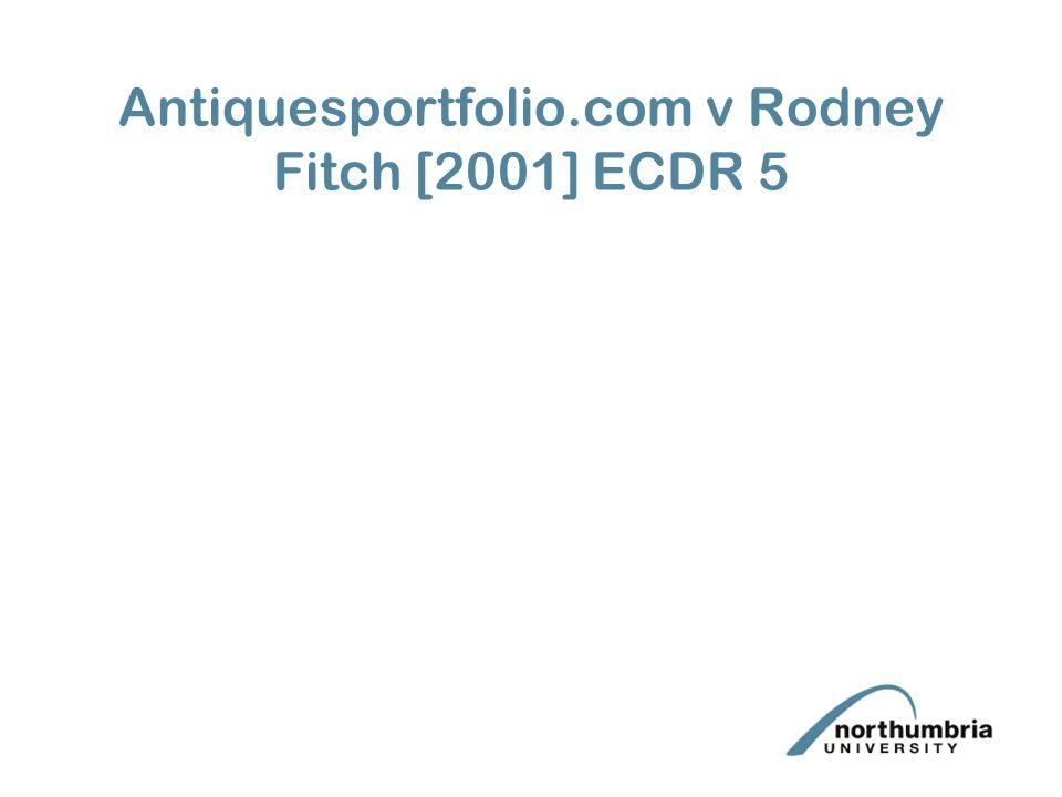 Antiquesportfolio.com v Rodney Fitch [2001] ECDR 5