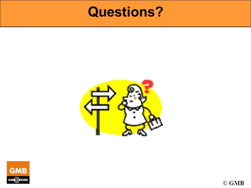 © GMB Questions?