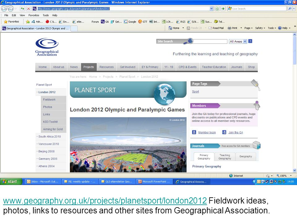 www.geography.org.uk/projects/planetsport/london2012www.geography.org.uk/projects/planetsport/london2012 Fieldwork ideas, photos, links to resources and other sites from Geographical Association.