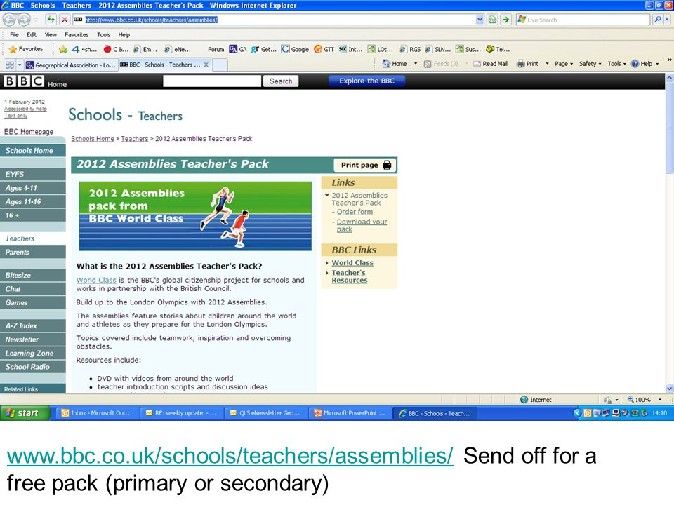 www.bbc.co.uk/schools/teachers/assemblies/www.bbc.co.uk/schools/teachers/assemblies/ Send off for a free pack (primary or secondary)