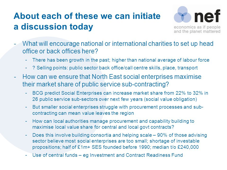 About each of these we can initiate a discussion today -What will encourage national or international charities to set up head office or back offices here.