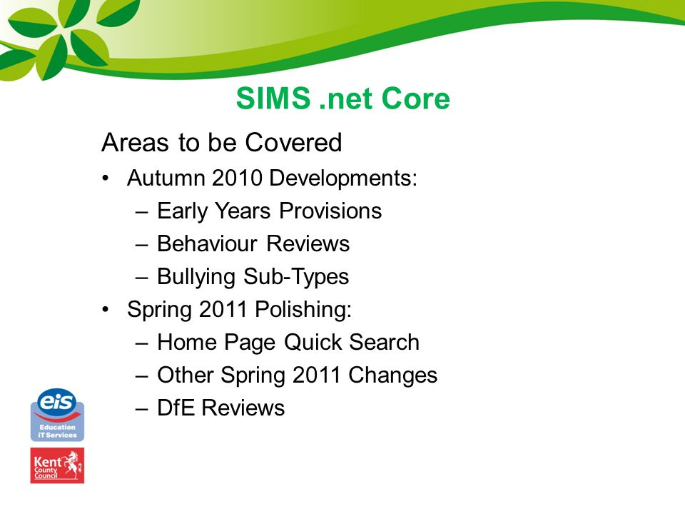 Autumn 2010 – Early Years Provisions The lookup values for the Nursery Care Provision Types can be found in the Attendance data area of Maintain Lookups.