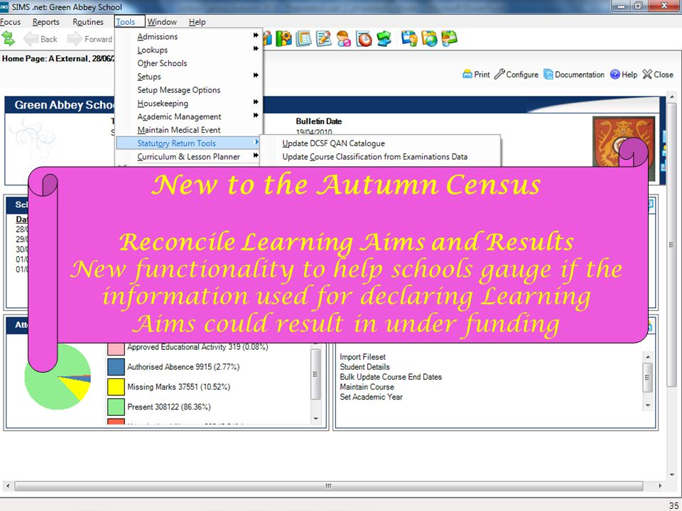 New to the Autumn Census Reconcile Learning Aims and Results New functionality to help schools gauge if the information used for declaring Learning Aims could result in under funding 35