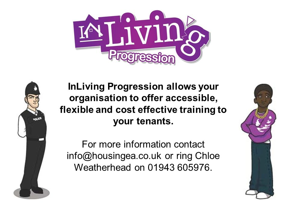 InLiving Progression allows your organisation to offer accessible, flexible and cost effective training to your tenants.