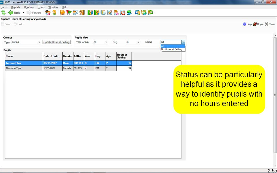 Status can be particularly helpful as it provides a way to identify pupils with no hours entered 2.55