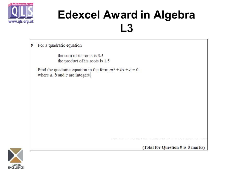 Edexcel Award in Algebra L3