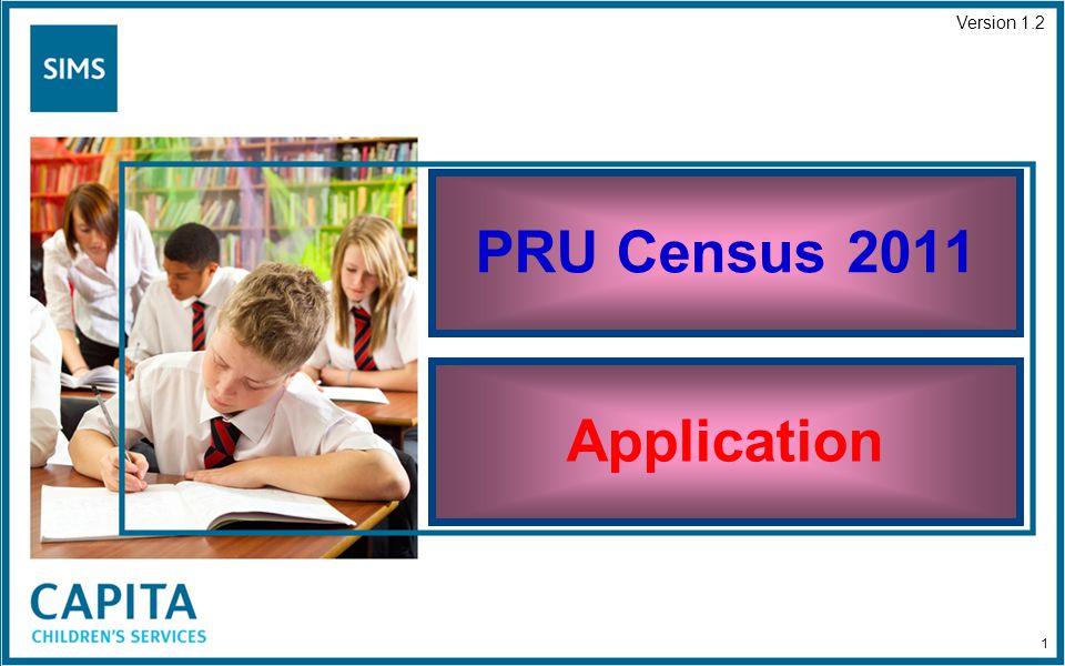 PRU Census 2011 Application Version 1.2 1