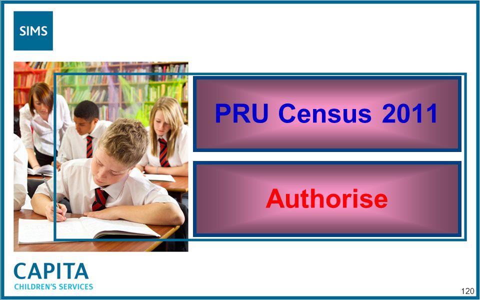 PRU Census 2011 Authorise 120